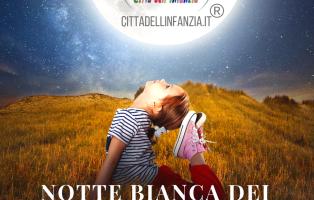 NOTTE BIANCA DEI BAMBINI 2019 post