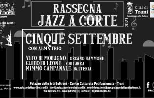 Con Alma Trio, Jazz a Corte, 5 settembre 2021